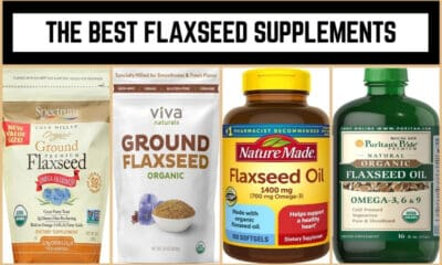 The Best Flaxseed Supplements