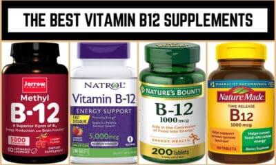 The Best Vitamin B12 Supplements