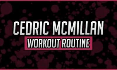Cedric McMillan's Workout Routine