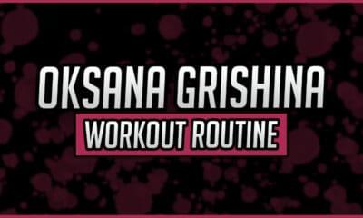 Oksana Grishina's Workout Routine