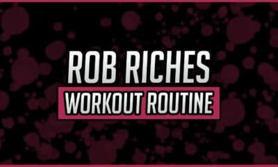 Rob Riches' Workout Routine