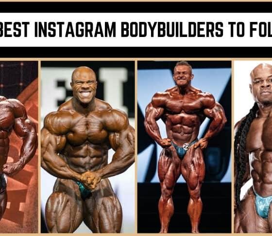 The Best Instagram Bodybuilders to Follow