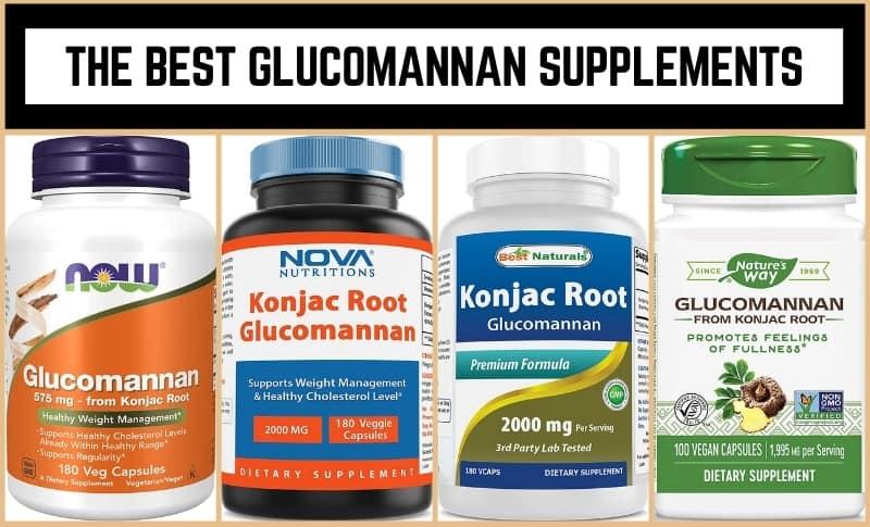 The Best Glucomannan Supplements