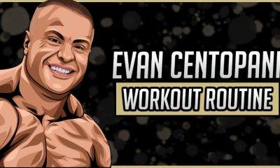 Evan Centopani's Workout Routine and Diet